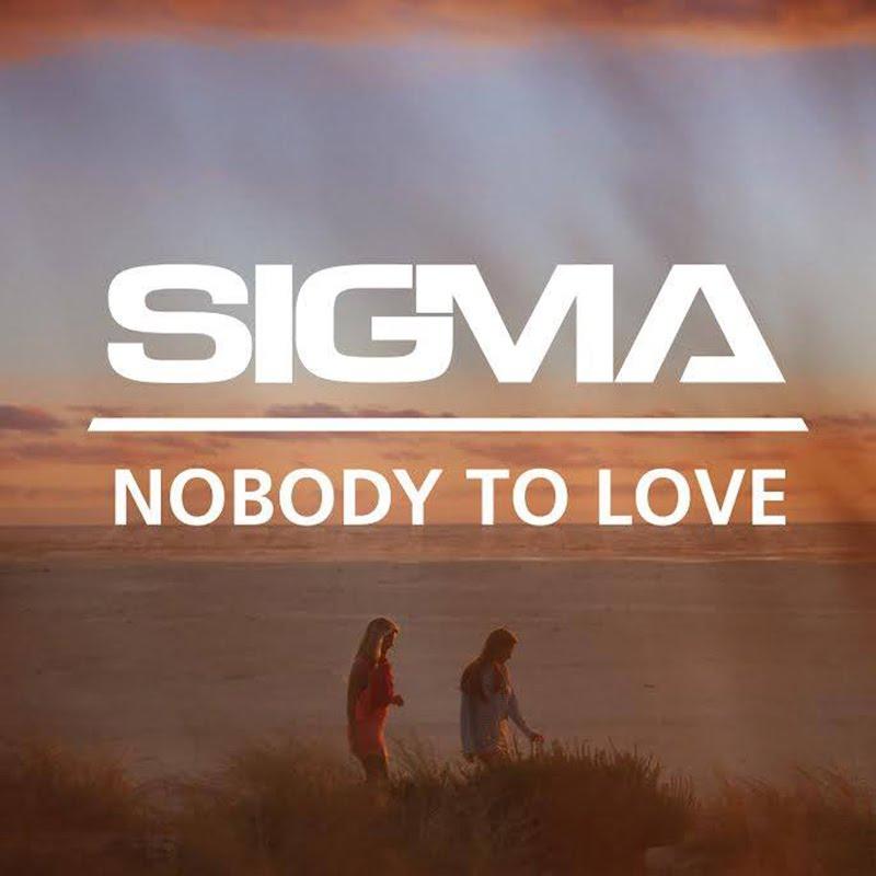 Sigma – Nobody To Love : VIRGIN RADIO ROMANIA